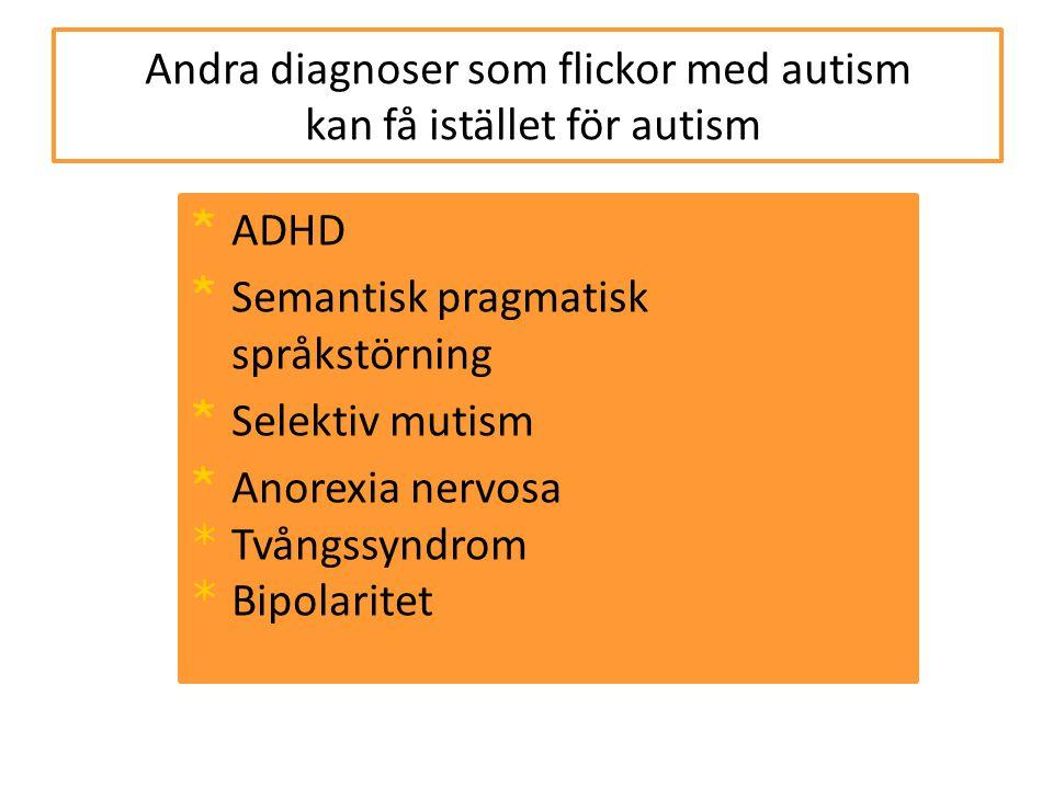 Andra diagnoser som flickor med autism kan få istället för autism