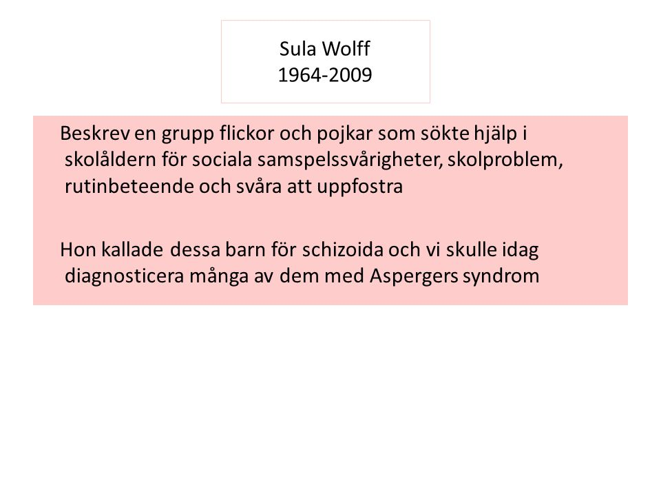 Sula Wolff 1964-2009