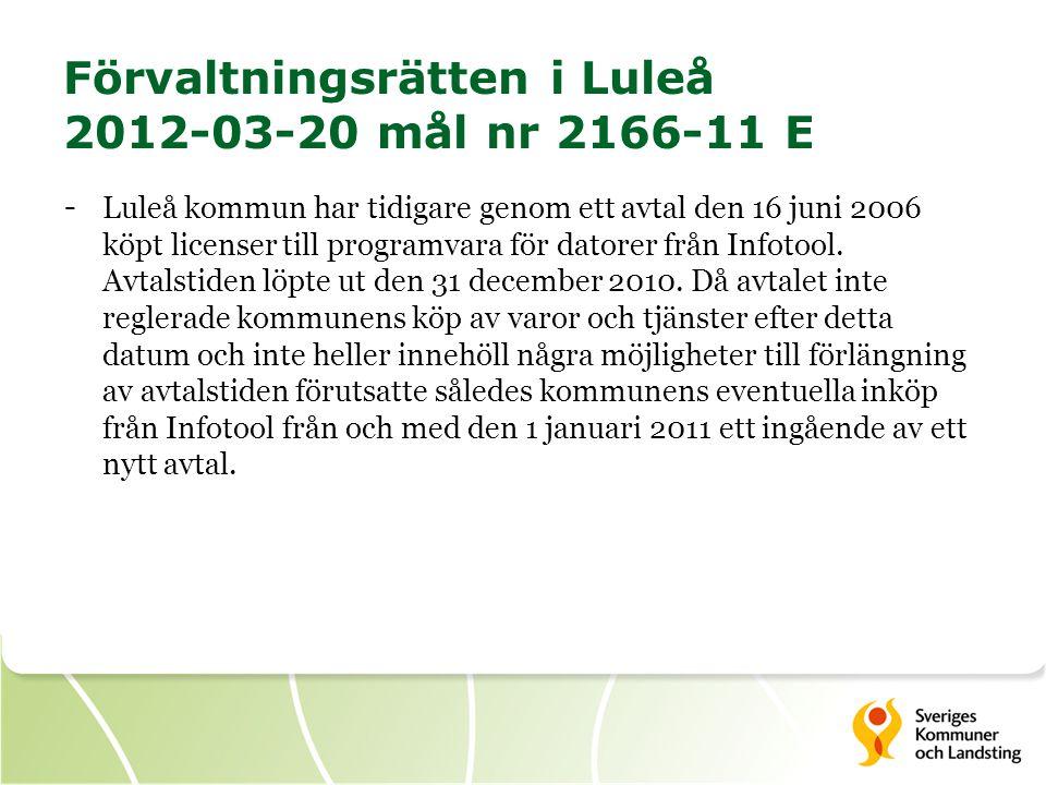 Förvaltningsrätten i Luleå 2012-03-20 mål nr 2166-11 E