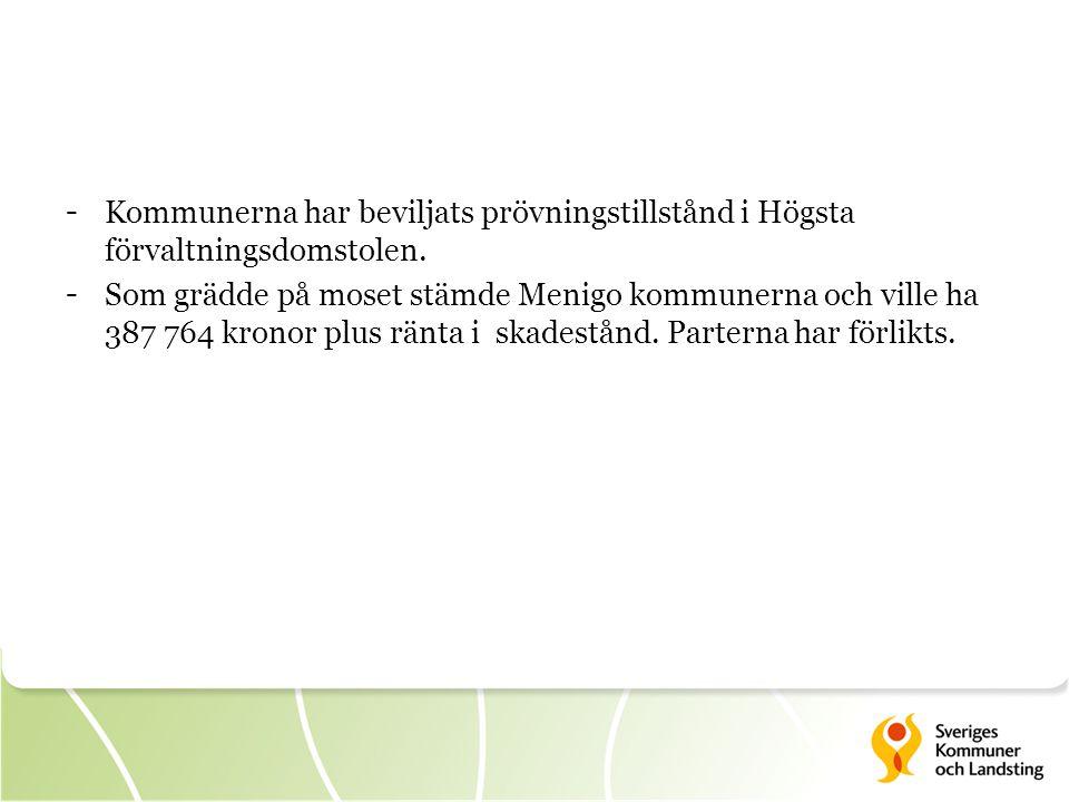 Kommunerna har beviljats prövningstillstånd i Högsta förvaltningsdomstolen.