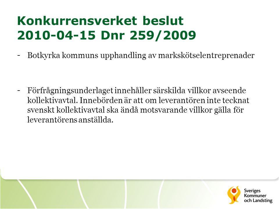 Konkurrensverket beslut 2010-04-15 Dnr 259/2009