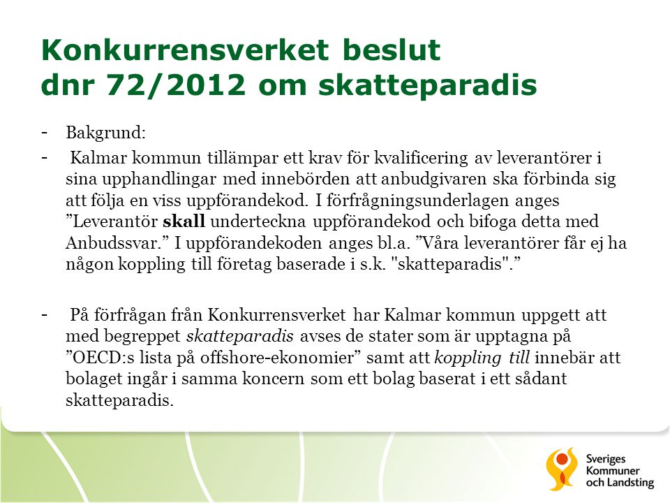 Konkurrensverket beslut dnr 72/2012 om skatteparadis
