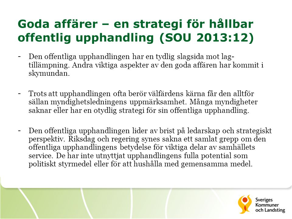 Goda affärer – en strategi för hållbar offentlig upphandling (SOU 2013:12)