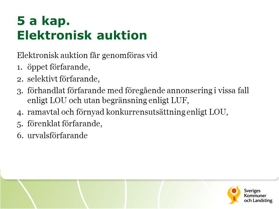 5 a kap. Elektronisk auktion