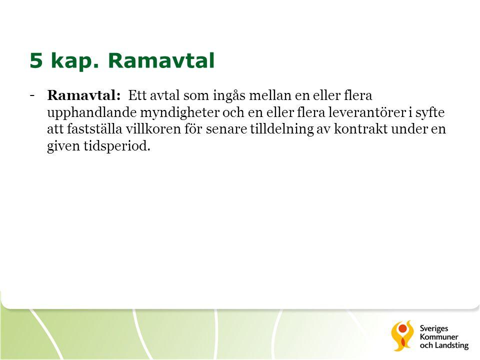 5 kap. Ramavtal