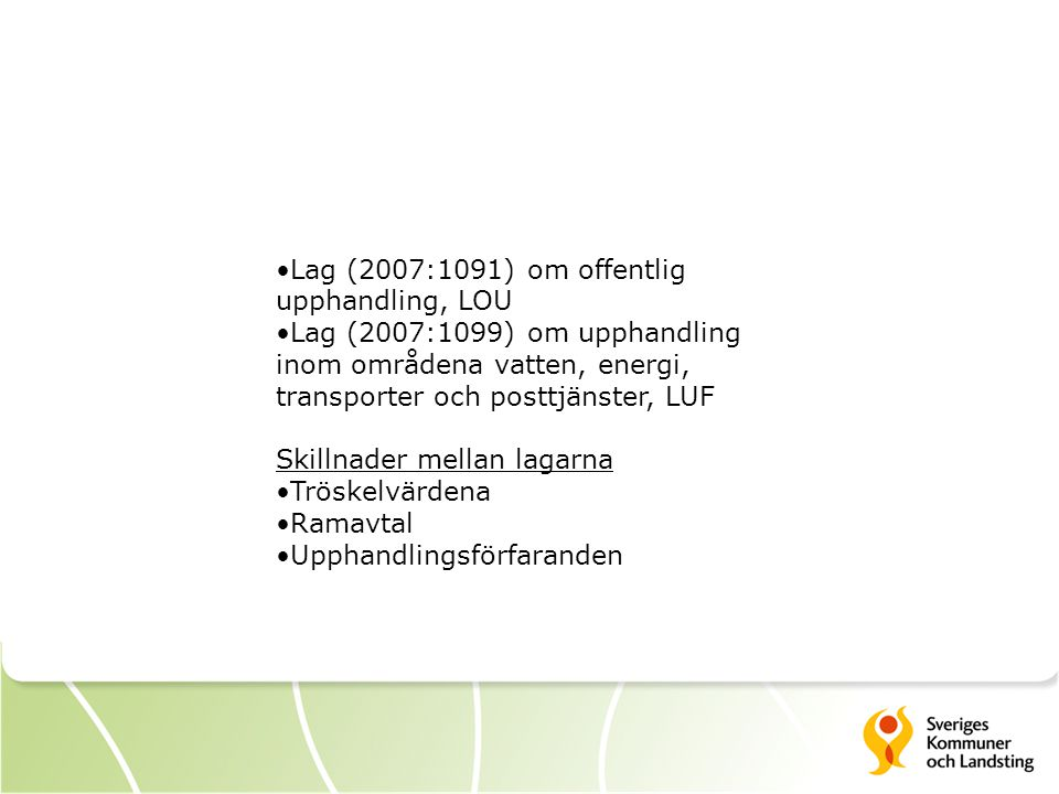 Lag (2007:1091) om offentlig upphandling, LOU
