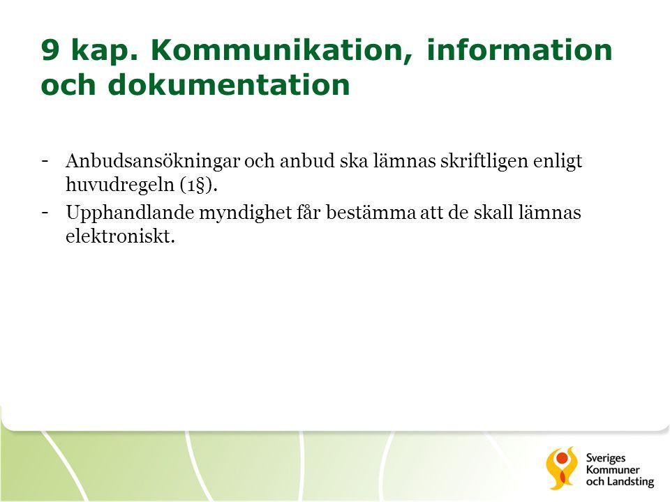 9 kap. Kommunikation, information och dokumentation