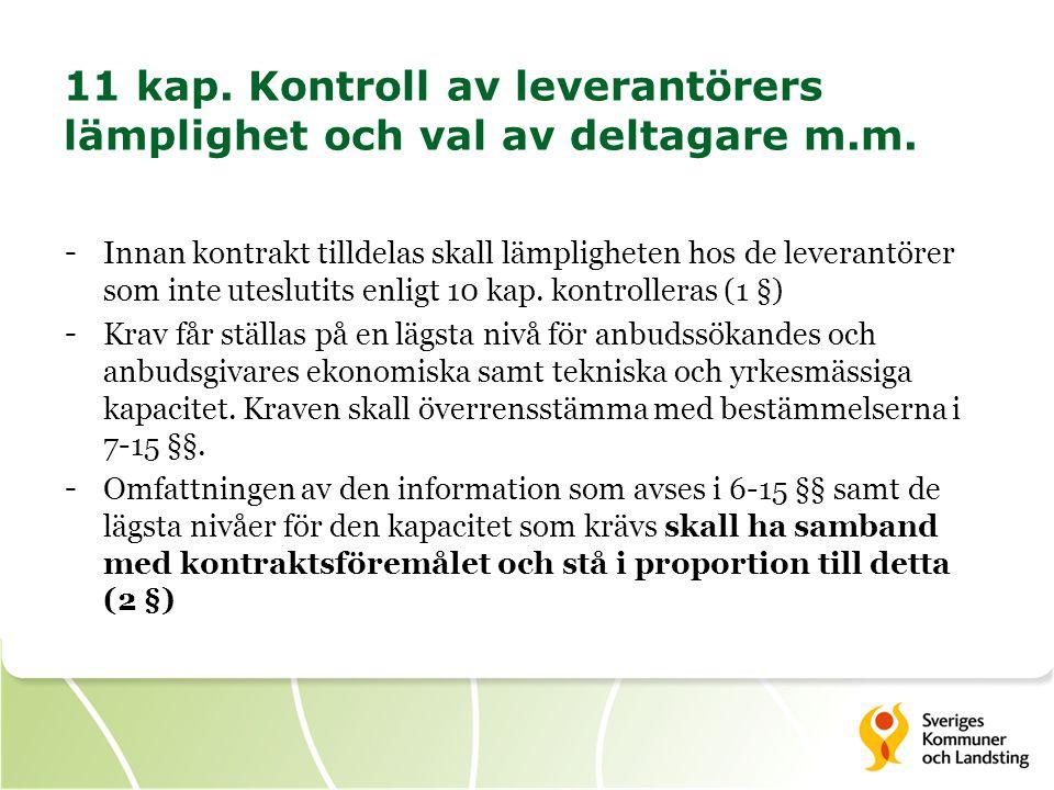 11 kap. Kontroll av leverantörers lämplighet och val av deltagare m.m.