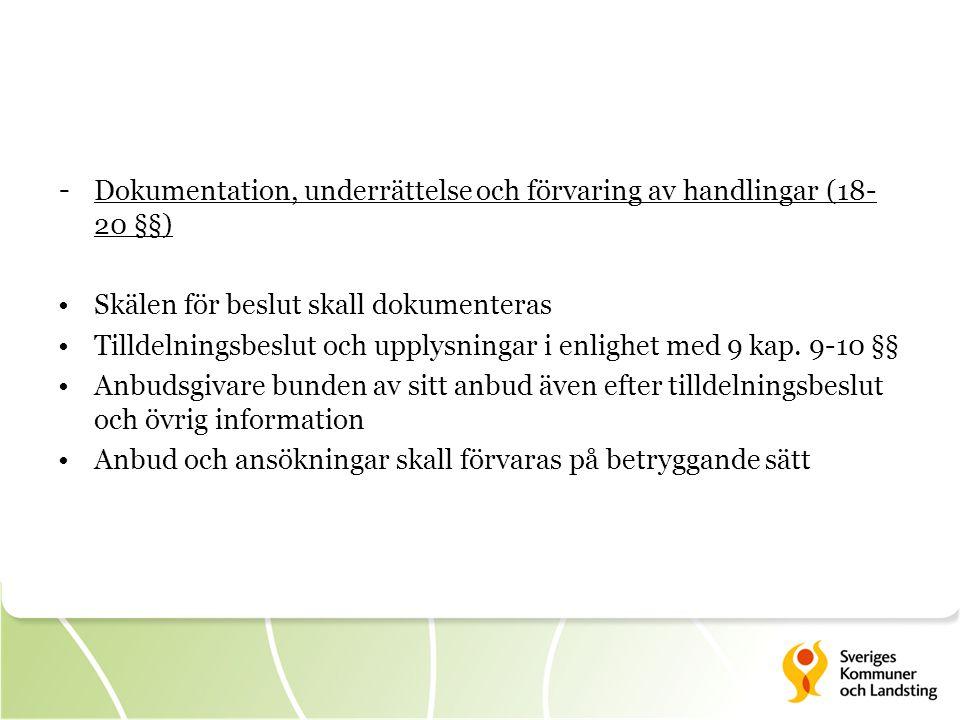 Dokumentation, underrättelse och förvaring av handlingar (18-20 §§)