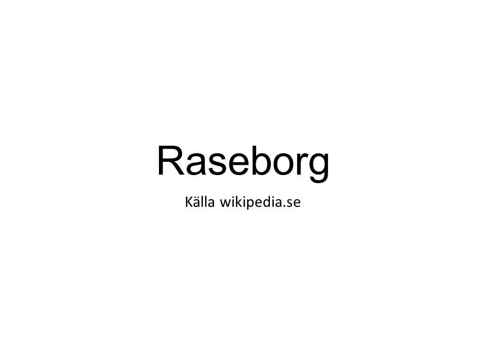 Raseborg Källa wikipedia.se