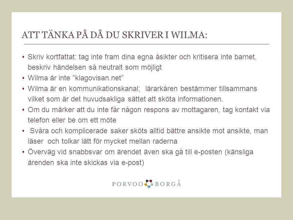 Att tänka på då du skriver i wilma: