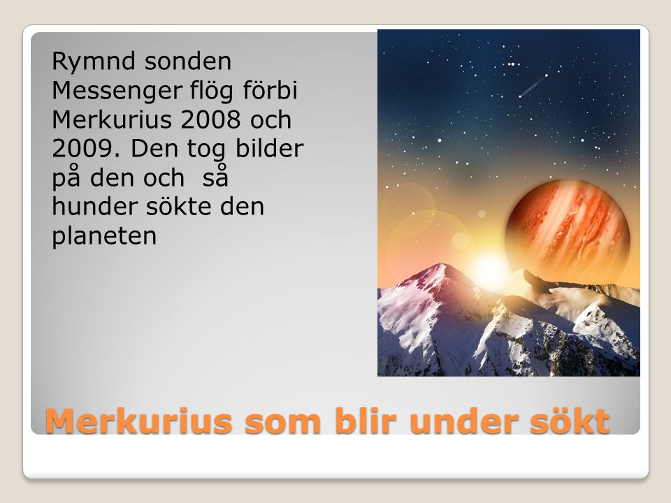 Merkurius som blir under sökt