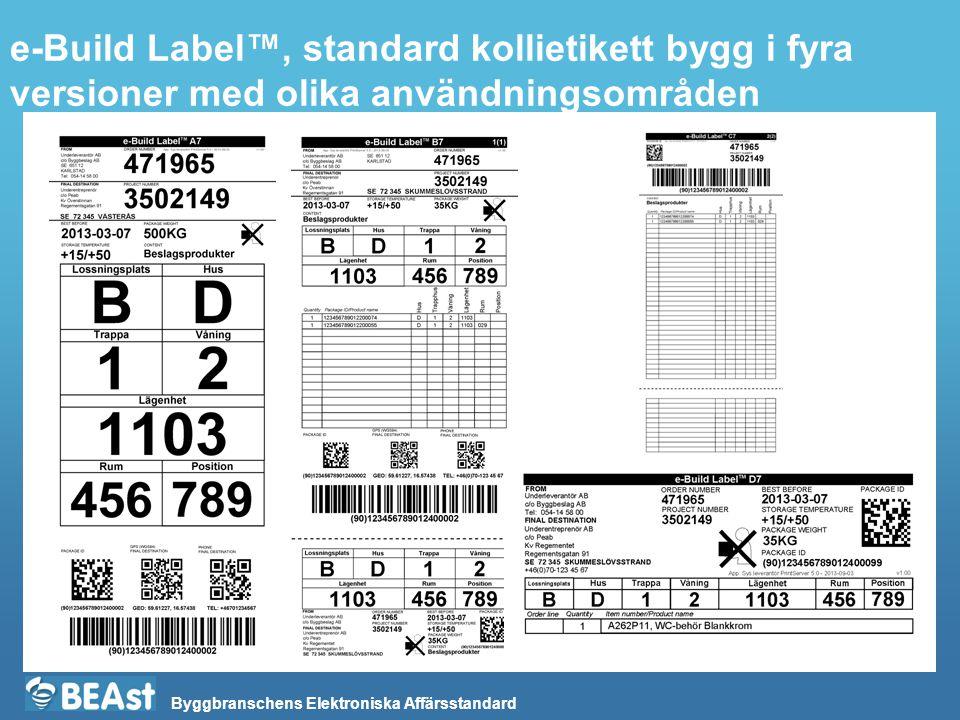 e-Build Label™, standard kollietikett bygg i fyra versioner med olika användningsområden