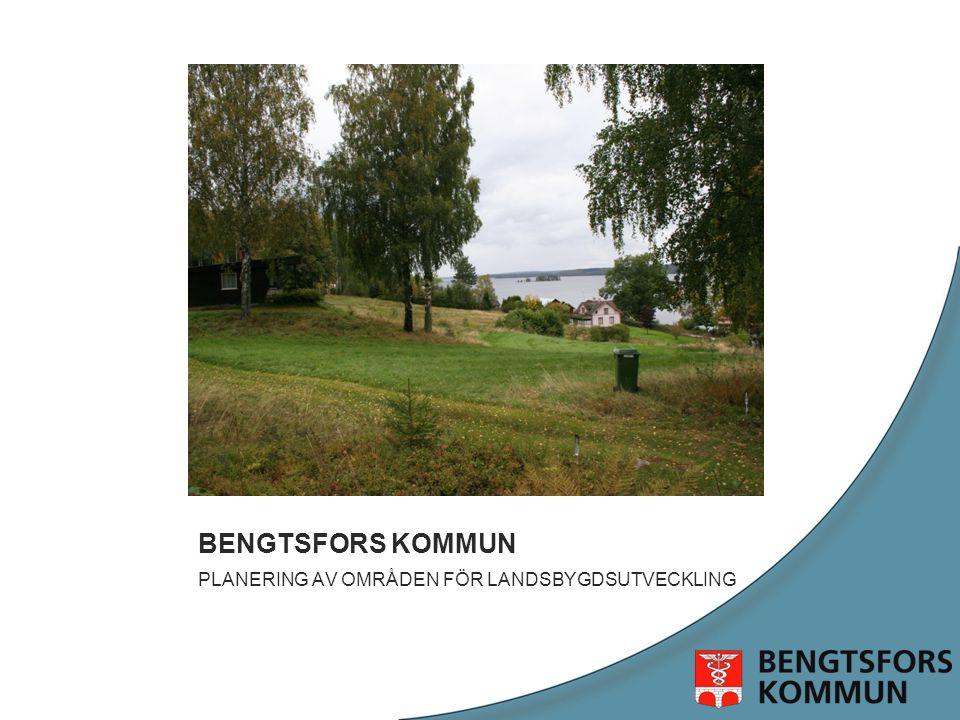 BENGTSFORS KOMMUN PLANERING AV OMRÅDEN FÖR LANDSBYGDSUTVECKLING