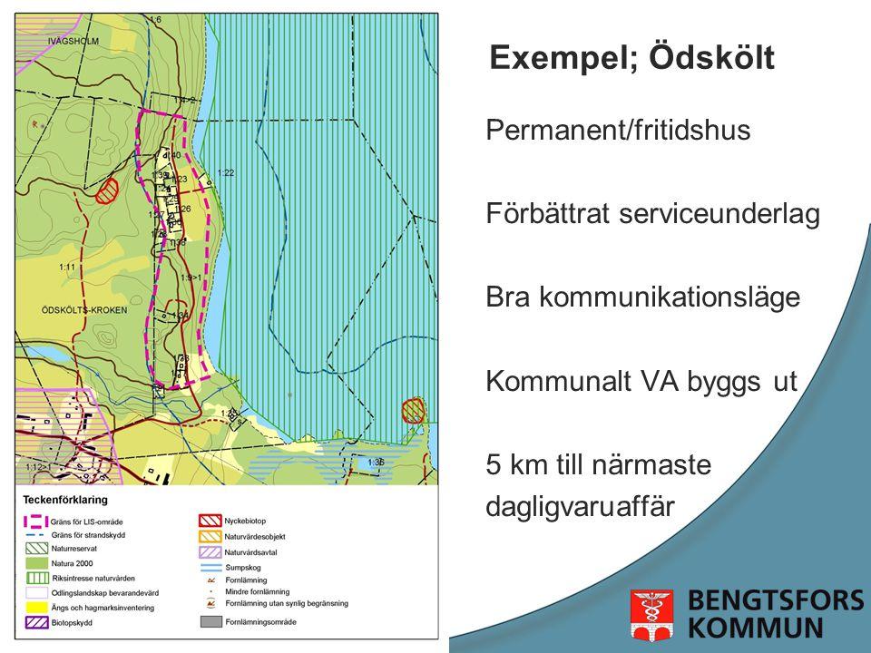 Exempel; Ödskölt Permanent/fritidshus Förbättrat serviceunderlag