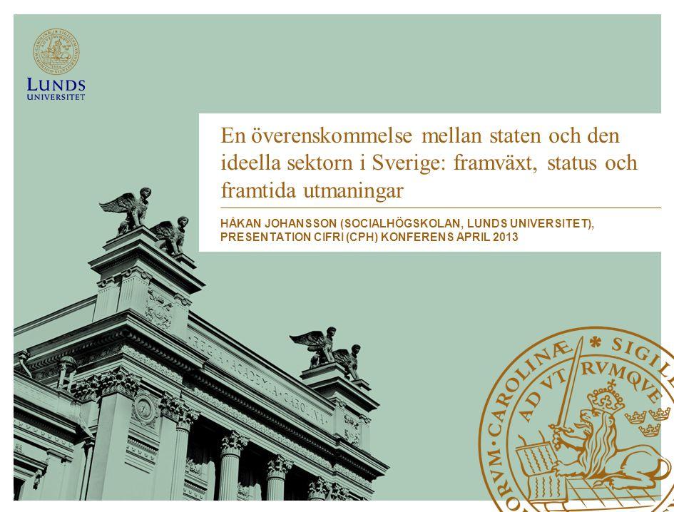 En överenskommelse mellan staten och den ideella sektorn i Sverige: framväxt, status och framtida utmaningar