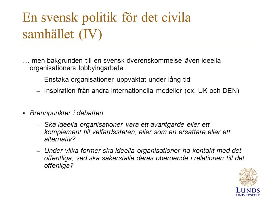 En svensk politik för det civila samhället (IV)