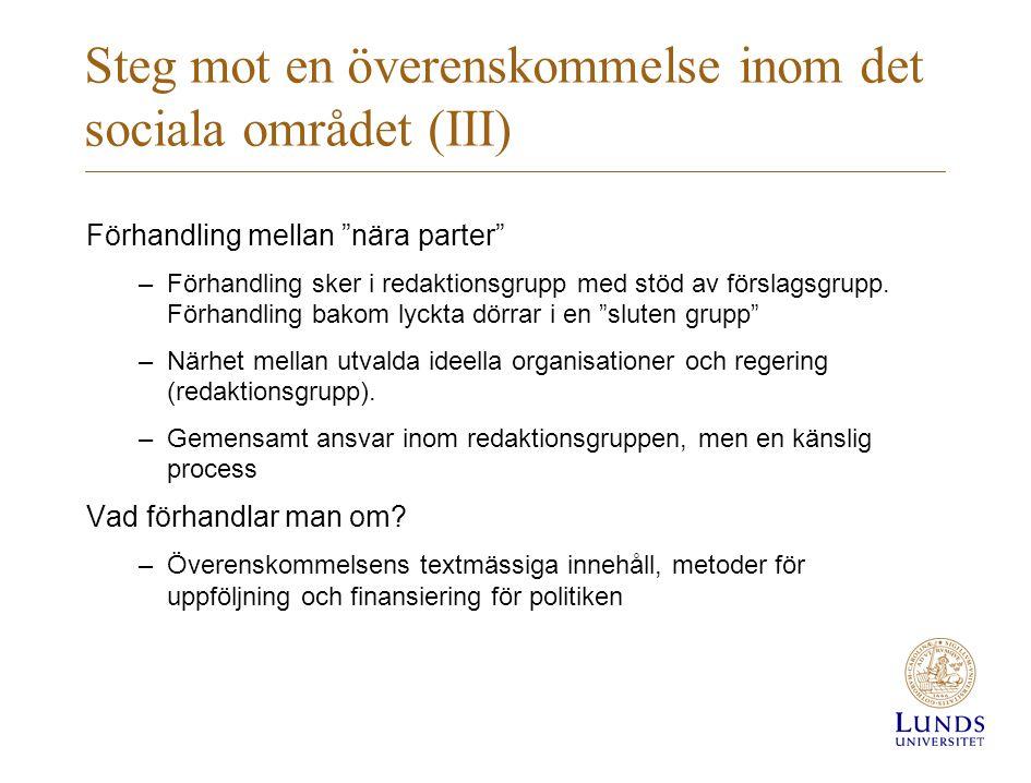 Steg mot en överenskommelse inom det sociala området (III)