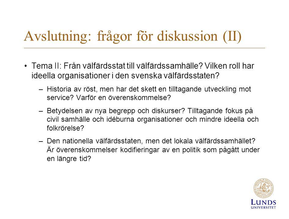 Avslutning: frågor för diskussion (II)