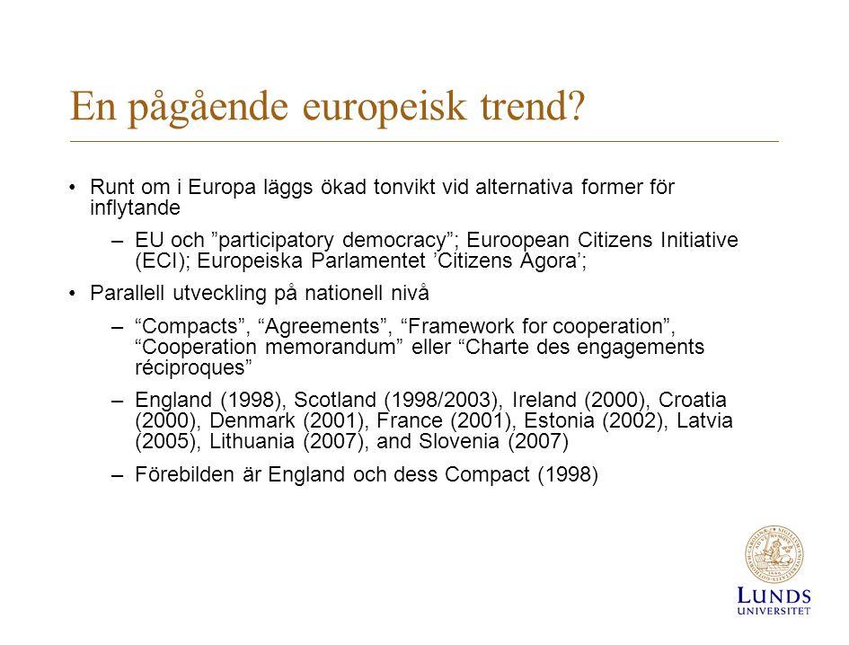 En pågående europeisk trend