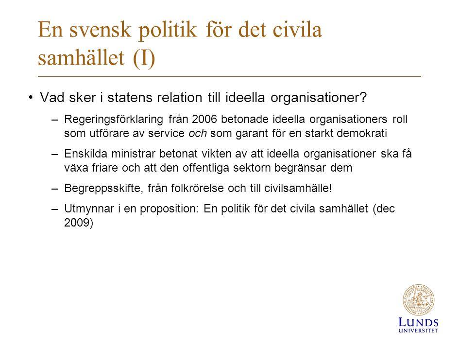 En svensk politik för det civila samhället (I)