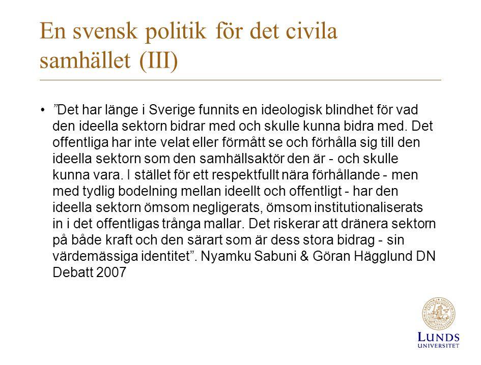 En svensk politik för det civila samhället (III)