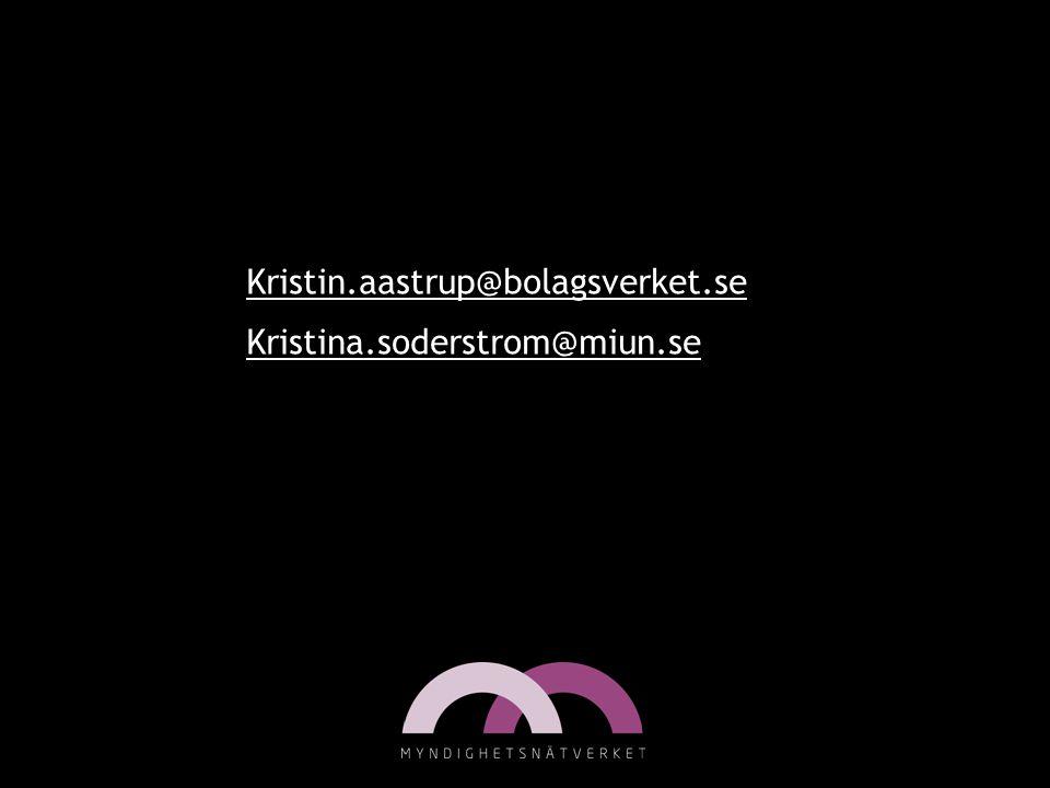 Kristin.aastrup@bolagsverket.se Kristina.soderstrom@miun.se Kristina