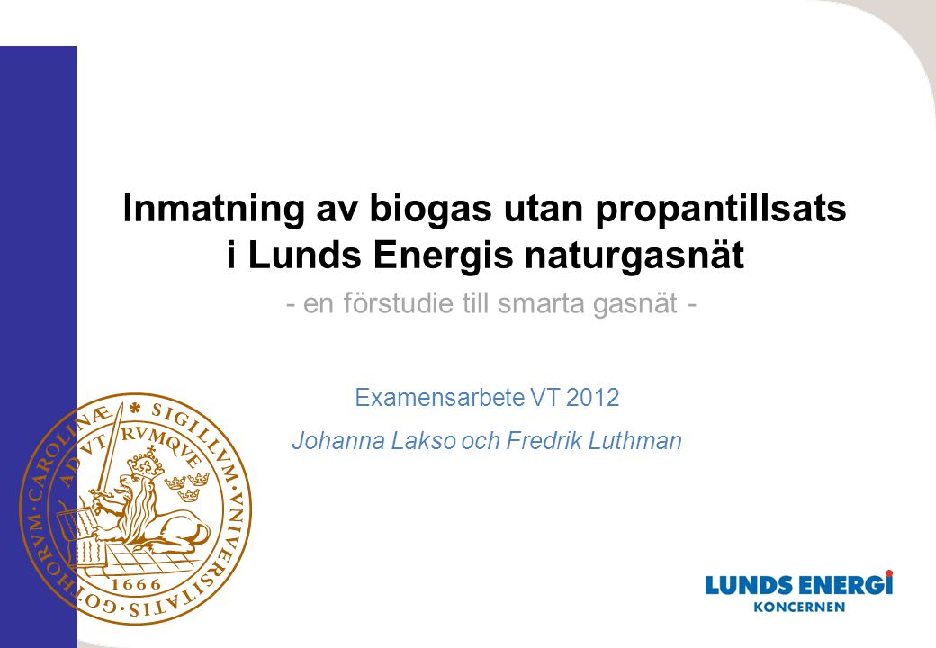 Inmatning av biogas utan propantillsats i Lunds Energis naturgasnät