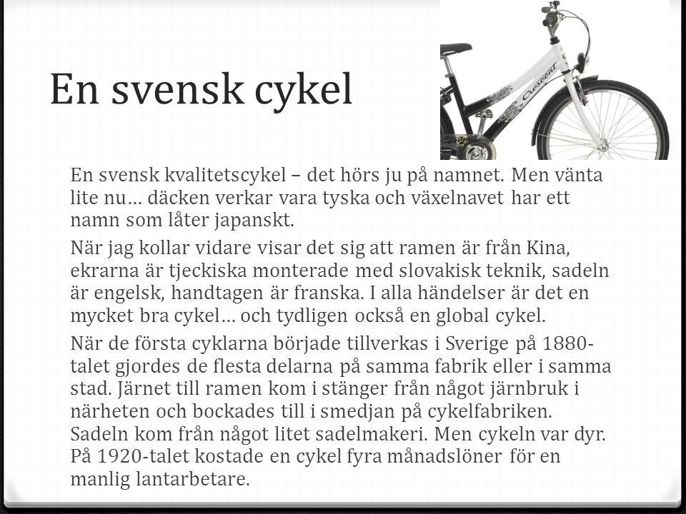 En svensk cykel