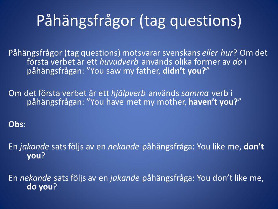 Påhängsfrågor (tag questions)