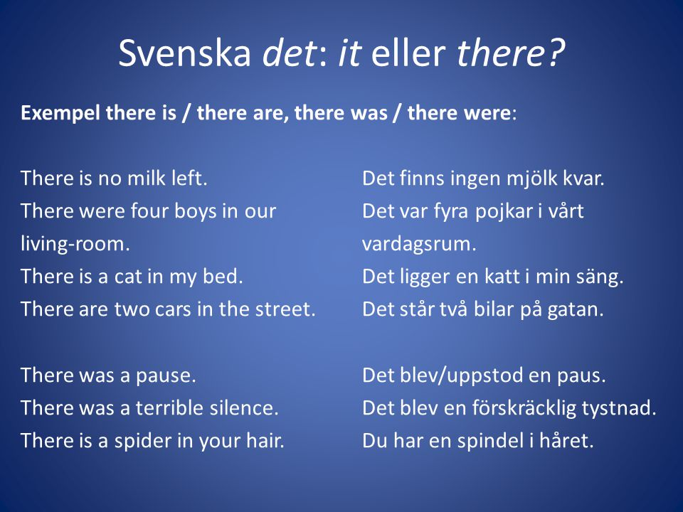 Svenska det: it eller there
