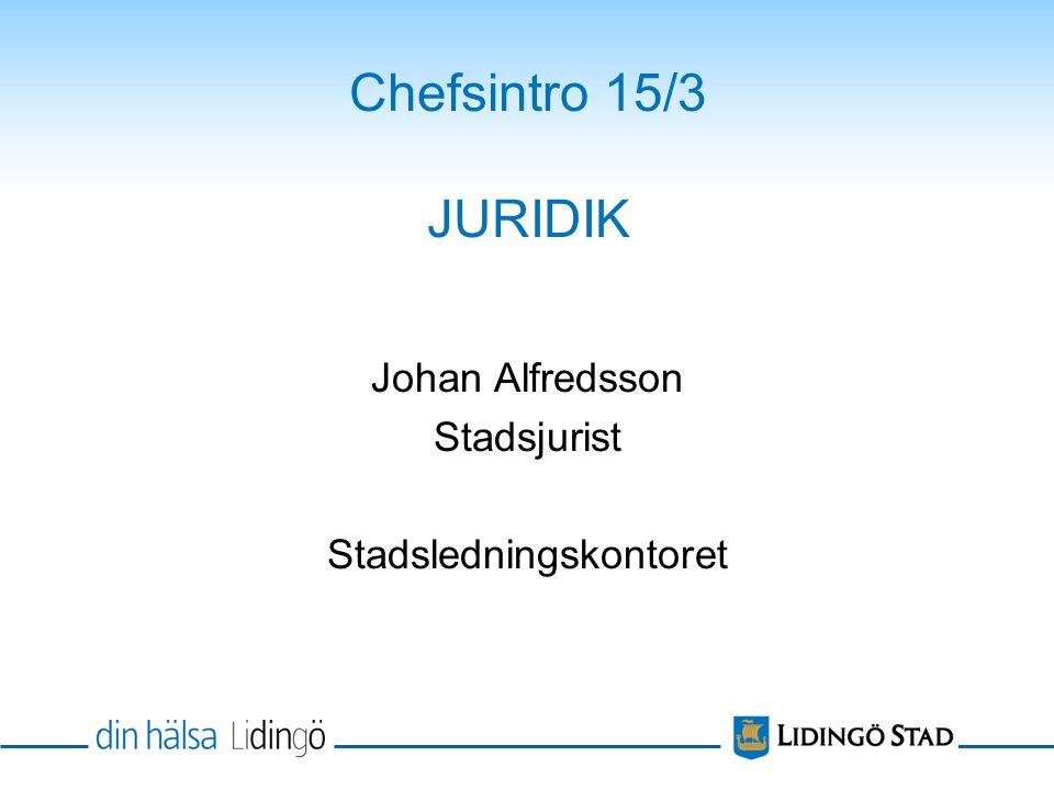 Johan Alfredsson Stadsjurist Stadsledningskontoret