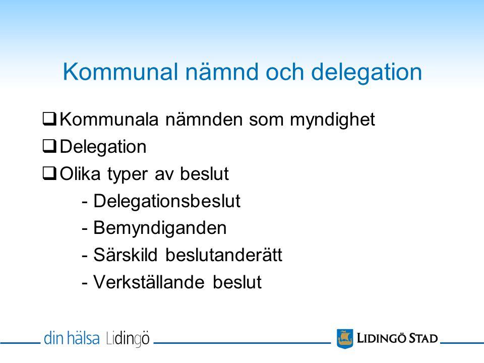 Kommunal nämnd och delegation