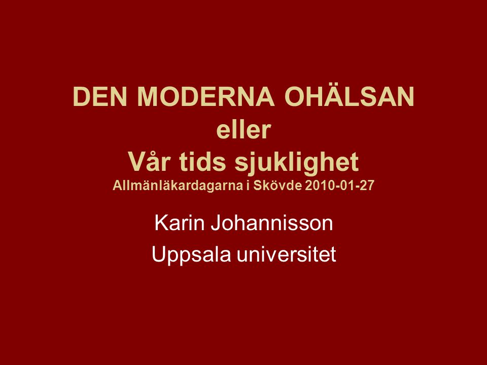 Karin Johannisson Uppsala universitet