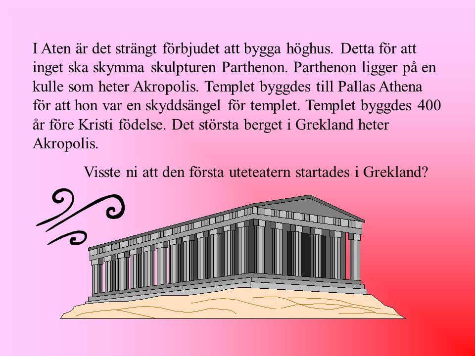 I Aten är det strängt förbjudet att bygga höghus