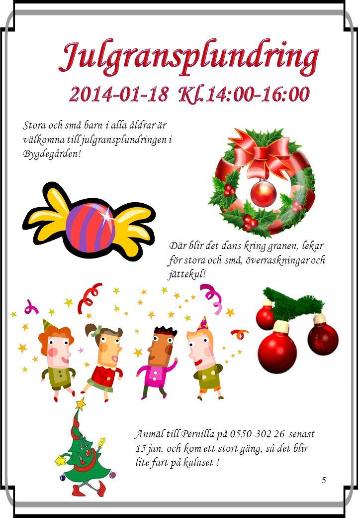 Julgransplundring 2014-01-18 Kl.14:00-16:00