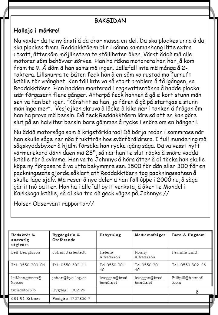 Hälser Observant rapportör//