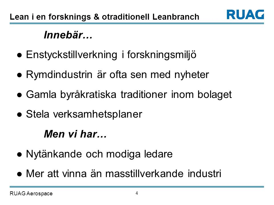 Lean i en forsknings & otraditionell Leanbranch