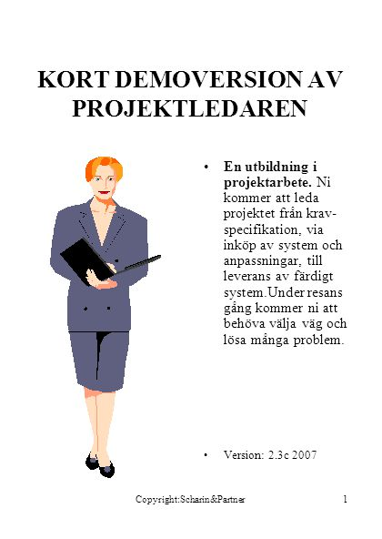 KORT DEMOVERSION AV PROJEKTLEDAREN