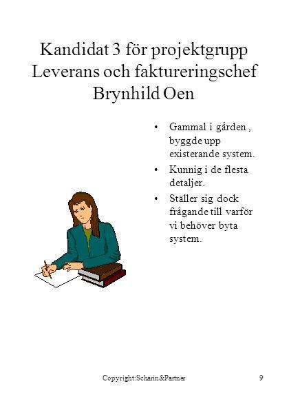 Kandidat 3 för projektgrupp Leverans och faktureringschef Brynhild Oen
