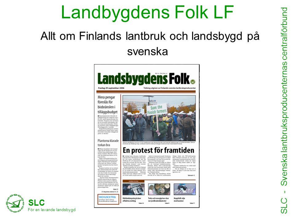 Landbygdens Folk LF Allt om Finlands lantbruk och landsbygd på svenska