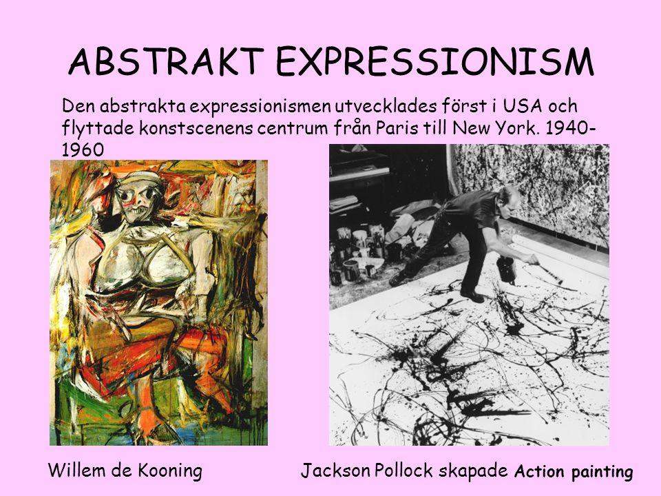 ABSTRAKT EXPRESSIONISM