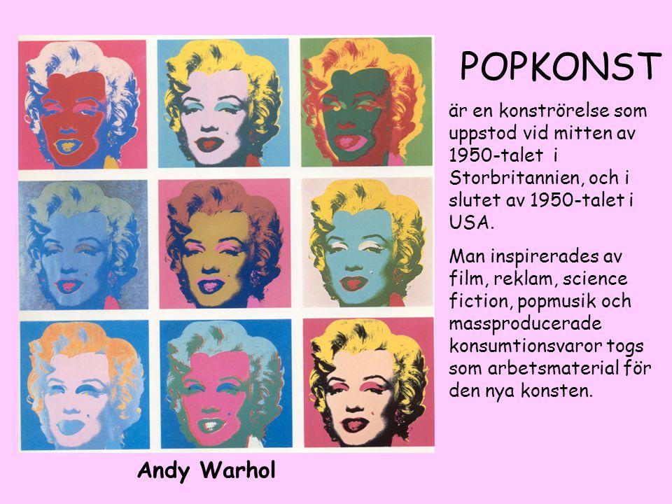 POPKONST är en konströrelse som uppstod vid mitten av 1950-talet i Storbritannien, och i slutet av 1950-talet i USA.