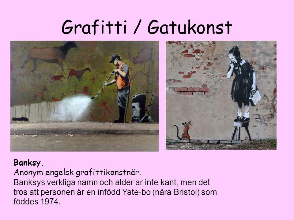 Grafitti / Gatukonst Banksy. Anonym engelsk grafittikonstnär.