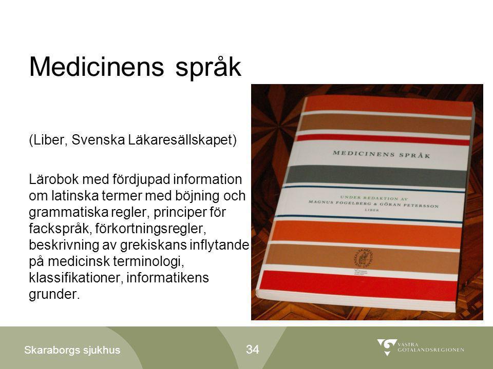 Medicinens språk (Liber, Svenska Läkaresällskapet)