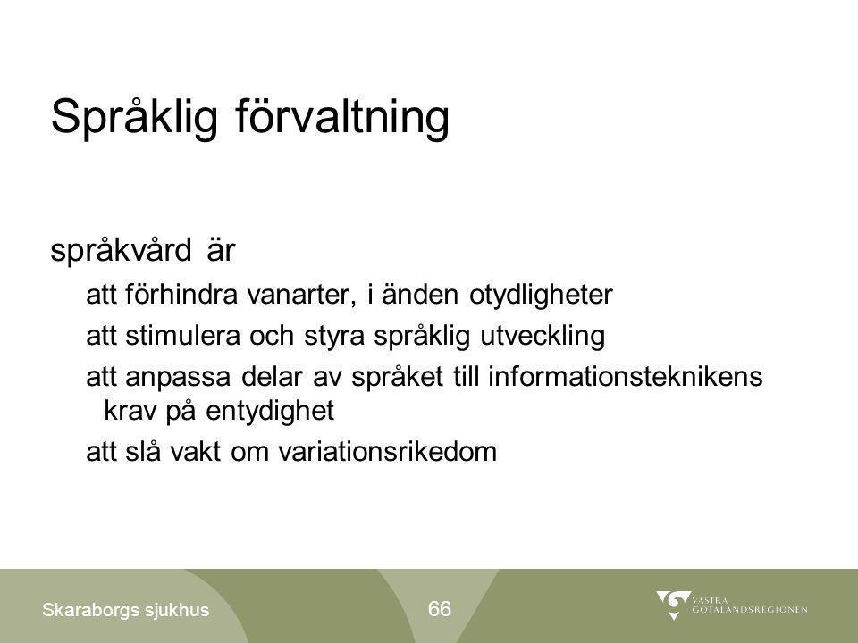 Språklig förvaltning språkvård är