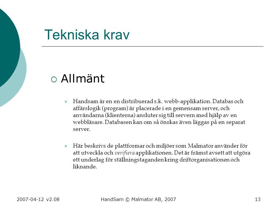 Tekniska krav Allmänt.