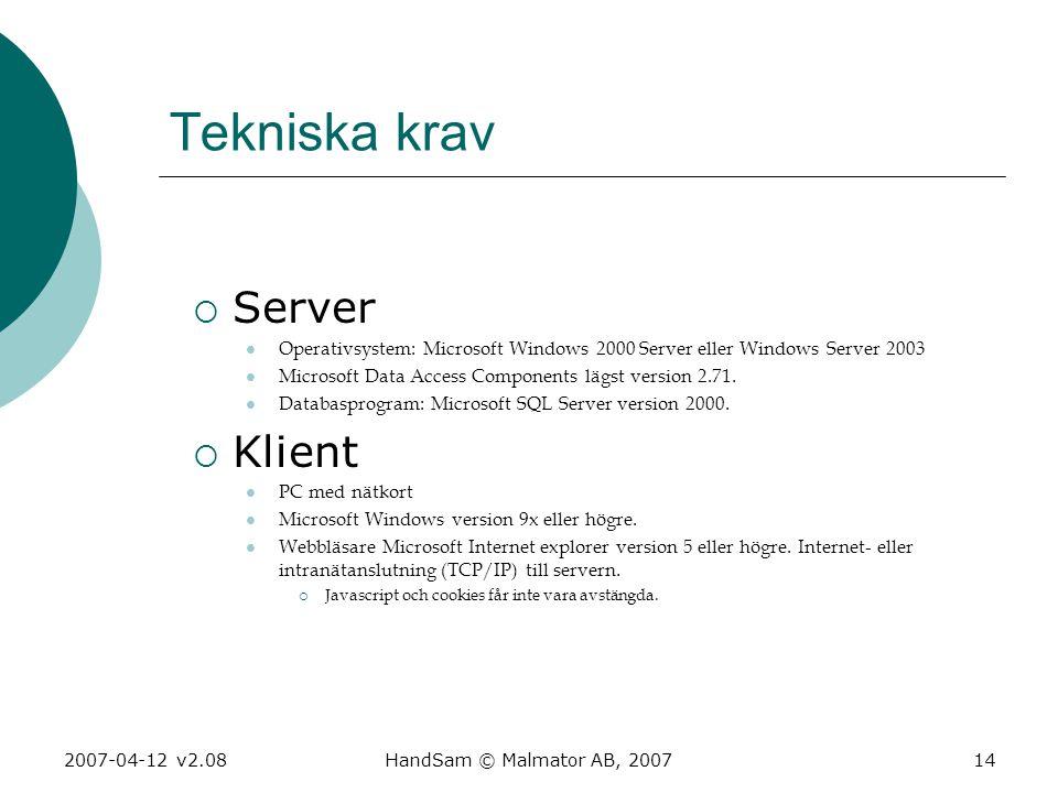 Tekniska krav Server Klient