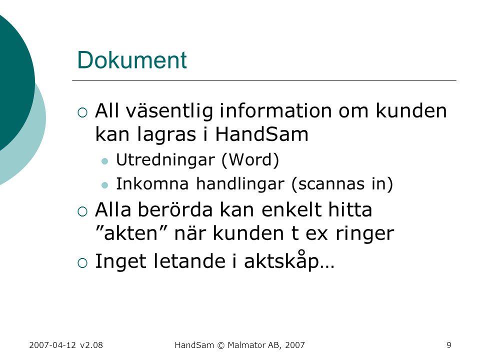 Dokument All väsentlig information om kunden kan lagras i HandSam