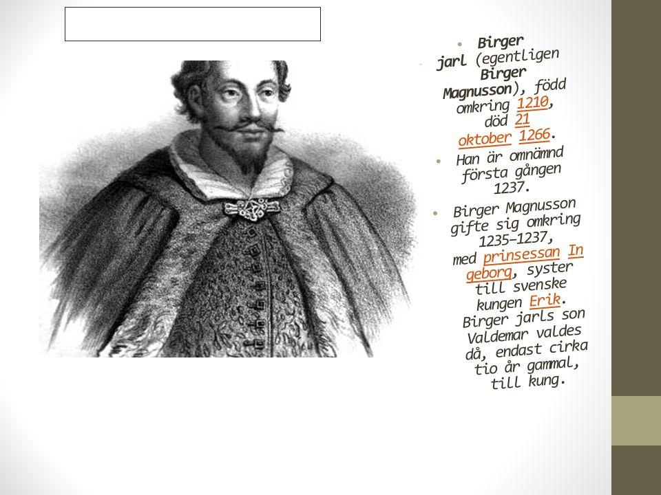 Han är omnämnd första gången 1237.